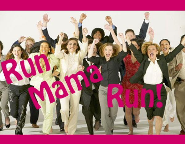 Announcing Run, Mama Run 2.0: Battle Cry in the War For Women
